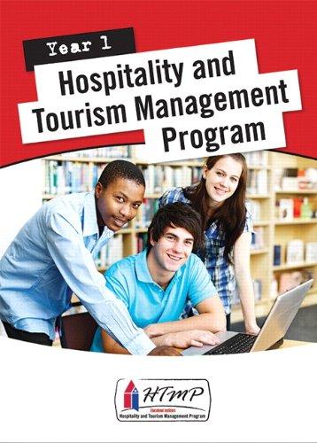 Hospitality & Tourism Management Program (HTMP) Year 1 Student Textbook