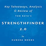 StrengthsFinder 2.0 by Tom Rath: Key Takeaways, Analysis & Review