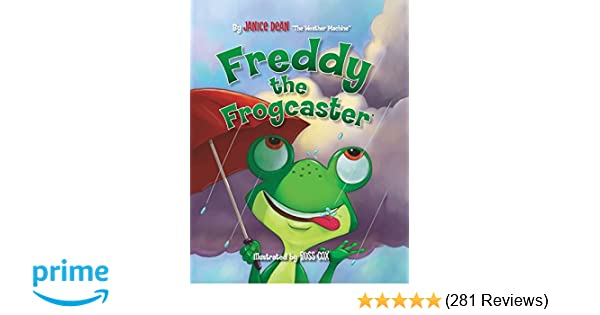 Freddy the Frogcaster: Janice Dean: 9781621575085: Amazon