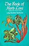 The Book of Herb Lore, Rosalind Northcote, 0486226948