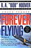 bob hoover book - Forever Flying by Hoover, Bob [1997]
