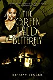 The Green-Eyed Butterfly