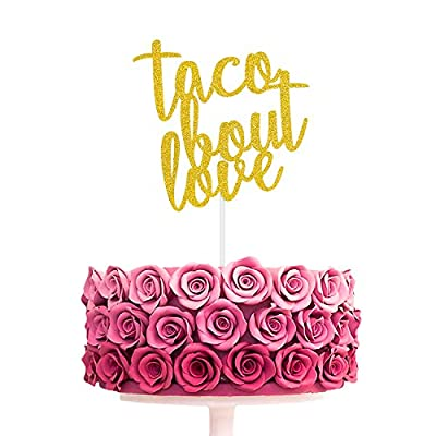 Taco Bout Love Cake Topper Gold Glitter Wedding Engagement Bridal Shower Party Supplies
