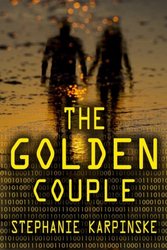 The Golden Couple (The Samantha Project Series, #2) (Volume 2) pdf epub