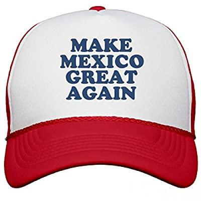 Make Mexico Great Again Hat: Snapback Mesh Trucker Hat