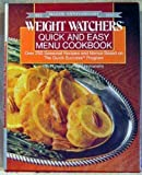 Quick and Easy Menu Cookbook, Weight Watchers International, Inc. Staff, 0453010156