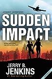 Sudden Impact, Jerry B. Jenkins, 0310733111
