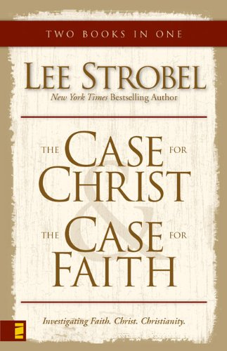 The Case for Christ & The Case for Faith (two books in one) - Book  of the Cases for Christianity