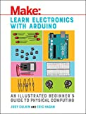 img - for Learn Electronics with Arduino: An Illustrated Beginner's Guide to Physical Computing book / textbook / text book