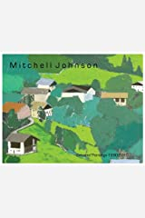 Mitchell Johnson Selected Paintings 1990-2010 Perfect Paperback