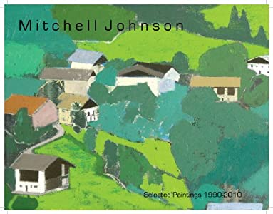 Mitchell Johnson Selected Paintings 1990-2010