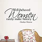 Fangeplus(TM) DIY Removable Marilyn Monroe Quote Well Behaved Women Rarely Make History Art Mural Vinyl Waterproof Wall Stickers Bed Room Decor Livingroom Decal Home Sticker Wallpaper 35.8''x16.1'