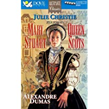 Mary Stuart, Queen of Scots by Alexandre Dumas (1995-06-29)