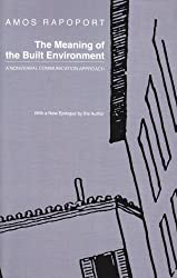 The Meaning of the Built Environment: A Nonverbal Communication Approach