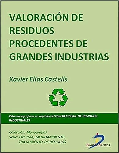 Book Valoración De Residuos Procedentes De Grandes Industrias
