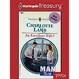 AN EXCELLENT WIFE? (Man Talk Book 2)