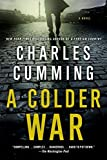 img - for A Colder War by Charles Cumming (2015-06-16) book / textbook / text book