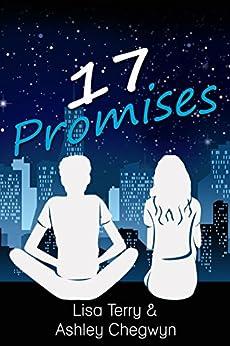 17 Promises by [Chegwyn, Ashley, Terry, Lisa]