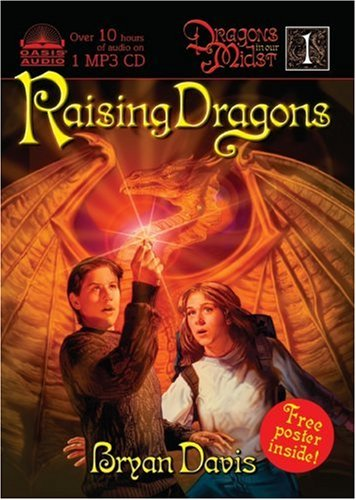 Raising Dragons (Dragons in Our Midst, Book 1) by Oasis Audio