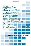 Effective Alternative Education Programs, Christopher S. Chalker, 1566764122