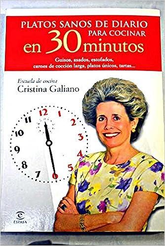 Mejor descargador de libros para Android Platos sanos de diario para cocinar en 30 minutos (Escuela Cocina Cris.Galiano) 8423993051 PDF ePub MOBI