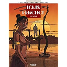 Louis Ferchot - Tome 04 : Le Chasseur (French Edition)