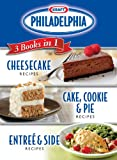 Kraft Philadelphia Cream Cheese 3 Books in 1: Cheesecake Recipes/ Cake, Cookie & Pie Recipes/ Entree & Side Recipes