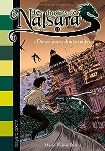 """Afficher """"Les dragons de Nalsara n° 13 Douze jours, douze nuits"""""""