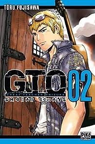 GTO Shonan 14 Days, Tome 2 par Tôru Fujisawa