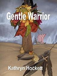 Gentle Warrior (The Vikings Book 2)
