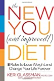 The New You and Improved! Diet, Keri Glassman and Sarah Mahoney, 1609611195