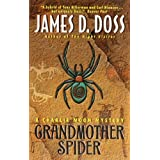 Grandmother Spider: A Charlie Moon Mystery (Charlie Moon Series Book 6)