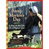 Sarah Morton's Day: A Day in the Life of a Pilgrim Girl (Scholastic Bookshelf)