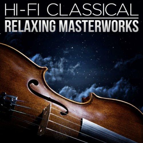 Hi-Fi Classical: Relaxing Mast...