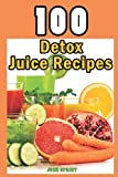 """100 clinically-proven detox juice recipes from personal trainer John Sprint. Calorie information included with each recipe. """"Perfect recipes for getting all those nasty chemicals and carcinogens out of your body."""" – Kevin Able"""