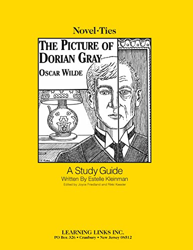 Picture of Dorian Gray: Novel-Ties Teachers Study Guide (Novel-Ties Ser.)