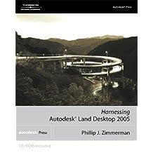 Harnessing Autodesk® Land Desktop 2005