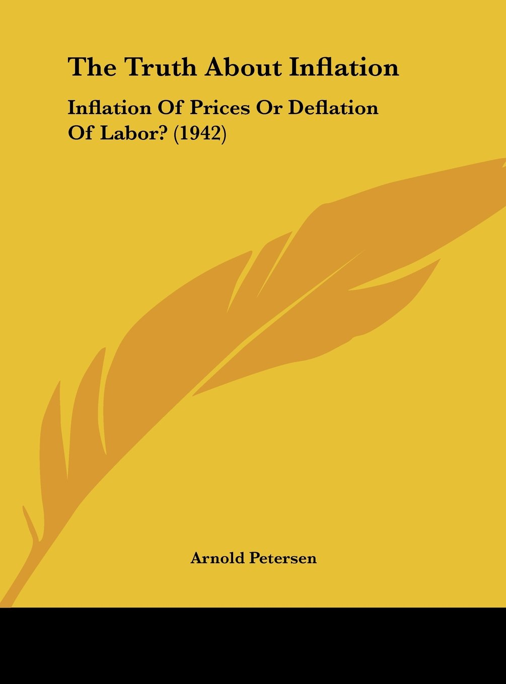 Download The Truth About Inflation: Inflation Of Prices Or Deflation Of Labor? (1942) PDF