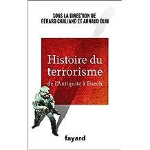 HISTOIRE DU TERRORISME DE L'ANTIQUITÉ À DAECH