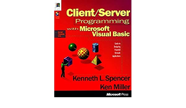 Client/Server Programming with Microsoft Visual Basic (Microsoft