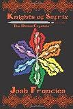 Knights of Sefrix, Josh Francies, 1499530935