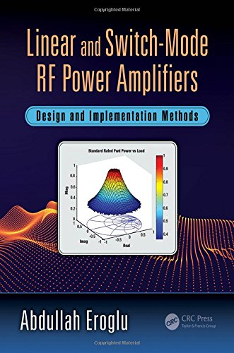 Linear and Switch-Mode RF Power Amplifiers: Design and Implementation ()