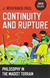 Continuity and Rupture: Philosophy in the Maoist Terrain