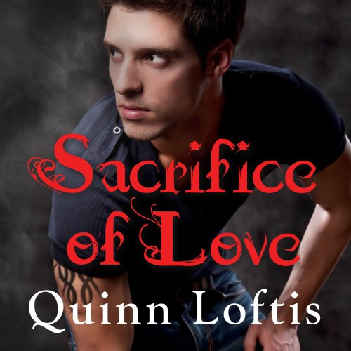 Sacrifice of Love: Grey Wolves Series, Book 7 by Tantor Audio