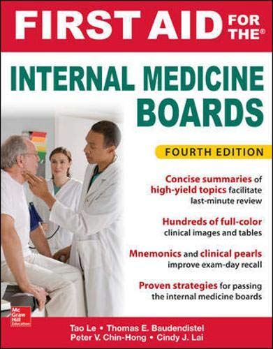 - First Aid for the Internal Medicine Boards, Fourth Edition