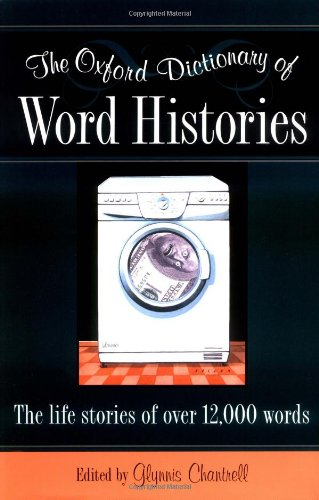 (The Oxford Dictionary of Word Histories)