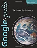 Googlepedia, Michael Miller, 0789738201