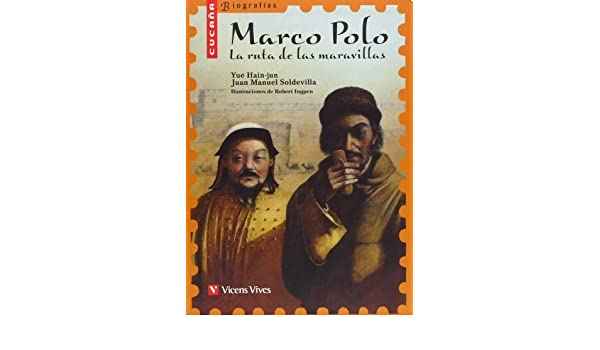 Marco Polo: La ruta de las maravillas / The Path of Wonders Cucana ...