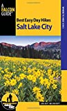 Best Easy Day Hikes Salt Lake City (Best Easy Day Hikes Series)