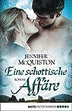 Eine schottische Affäre: Roman (Historische Liebesromane. Bastei Lübbe Taschenbücher) (German Edition) by  Jennifer McQuiston in stock, buy online here